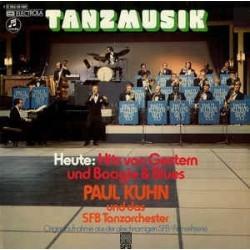 Kuhn Paul & SFB Tanzorchester – Tanzmusik Heute: Hits Von Gestern und Boogie & Blues   |1973   Columbia – 1C 062-29 490
