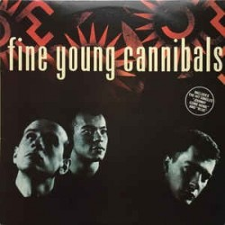 Fine Young Cannibals – Same 1985    London Records – 828 004-1