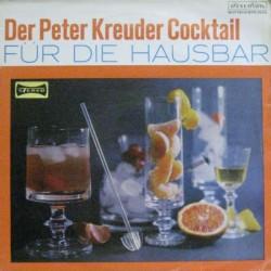 Kreuder Peter und seine Solisten – Der Peter Kreuder Cocktail (für die Hausbar)|Ariola 70114