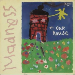 Madness ‎– Our House|1982 Stiff Records ‎– 6.13651 AC-Single