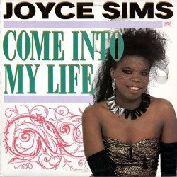 Sims ‎Joyce – Come Into My Life|1987 London Records ‎– 6.15037-Single