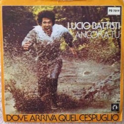 Battisti ‎Lucio – Ancora Tu|1976 Numero Uno ‎– PB 7019-Single