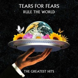 Tears For Fears ‎– Rule The World: The Greatest Hits|2017     Virgin EMI Records ‎– V3197/00600753802885