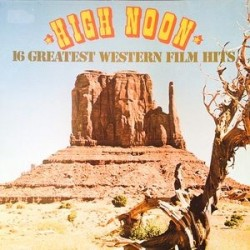 Various ‎– High Noon – 16 Greatest Western Film Hits|SR International ‎– 663831