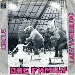 One Family – Circus / Lady Waterloo|1972    Columbia – 2 E 006-33 084-Single