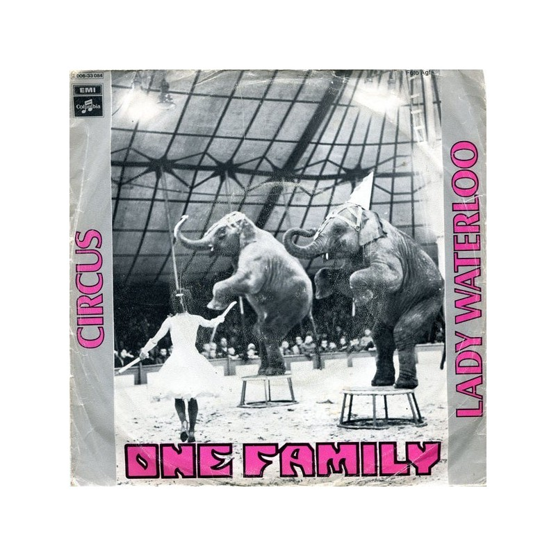 One Family – Circus / Lady Waterloo|1972    Columbia ‎– 2 E 006-33 084-Single