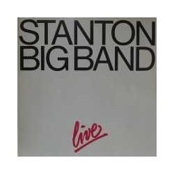 Stanton Big Band- Live |1982    Stanton Records LP 120638