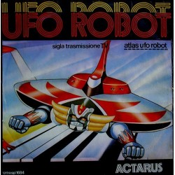 Actarus – Ufo Robot|1978     Cetra – sp/1684-Single