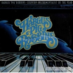 "Robbins Hargus ""Pig""  ‎– Country Instrumentalist Of The Year