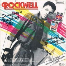 Rockwell – Somebody's Watching Me 1984    Motown – ZB 69141-Single