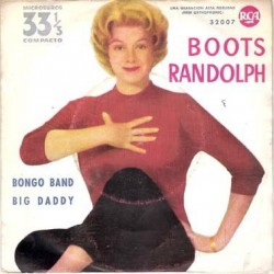 Boots Randolph – Bongo Band|1961     RCA – 32007-Single