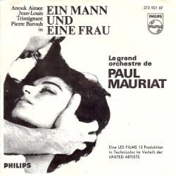 Le Grand Orchestre de Paul Mauriat – Ein Mann und eine Frau / Paris En Colère|1967 Philips – 373 931 BF-Single