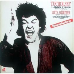 Görner Lutz-Sigurd Rozbroy – spricht und singt Lieder und Texte von Tucholsky / Hanns Eisler 1981    pläne – H 7 0179/80