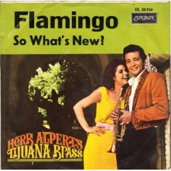Alpert's Herb Tijuana Brass ‎– Flamingo|1966     London Records ‎– DL 20956-Single