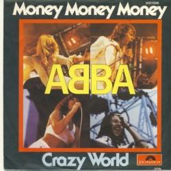 ABBA – Money, Money, Money / Crazy World 1976     Polydor – 2001696-Single