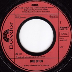 ABBA – One Of Us|1981     Polydor – 2002 113-Single