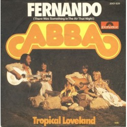ABBA – Fernando (There Was Something In The Air That Night) |1987     Polydor – 887 193-7 -Single