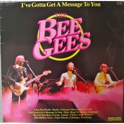 Bee Gees The – I've Gotta Get A Message To You|1978     Contour – CN 2028