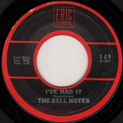 Bell Notes The / The Knockouts– I've Had It / Darling Lorraine| Eric Records 149-Single