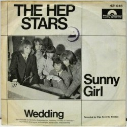 Hep Stars ‎The – Sunny Girl / Wedding|1966    International Polydor Production ‎– 421 046-Single