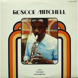 Mitchell Roscoe – L-R-G / The Maze / S II Examples |1978 Nessa Records – N-14/15