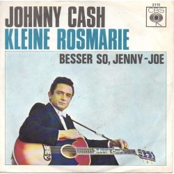 Cash Johnny ‎– Kleine Rosmarie / Besser So, Jenny-Joe|1965     CBS ‎– 2115-Single