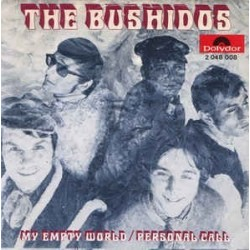 Bushidos ‎The – My empty World / Personal call|1970     Polydor ‎– 2048 008-Single