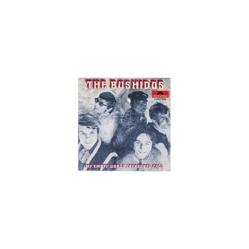 Bushidos The – My empty World / Personal call|1970     Polydor – 2048 008-Single