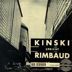 Kinski spricht Rimbaud – Der Schmied|1960   Amadeo – AVRS EP 14104-Single-EP