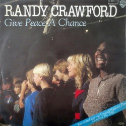Crawford ‎Randy – Give Peace A Chance|1982     Warner Bros. Records ‎– 92.9804-7-Single