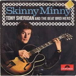 Sheridan Tony/ Beat Brothers / The Beatles  – Skinny Minny / Sweet Georgia Brown|1964    Polydor – 52 324-Single
