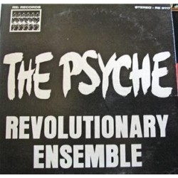 Revolutionary Ensemble* ‎– The Psyche | 1975 RE 3117