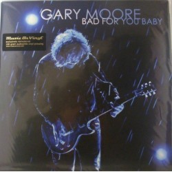 Moore Gary ‎– Bad For You Baby|2008     Eagle Records ‎– MOVLP00