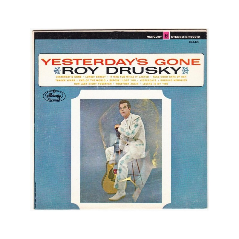 Drusky ‎Roy – Yesterday's Gone|1965    Mercury ‎– SR-649-C-Single-EP