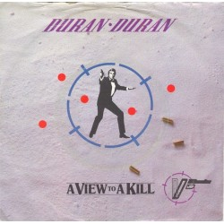 Duran Duran – A View To A Kill|1985    Parlophone – 1A 006 2006307-Single