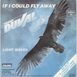Duval Frank – If I Could Fly Away|1983      Teldec – 6.13714-Single