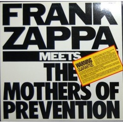 Zappa ‎Frank –  Meets The Mothers Of Prevention|1985     Barking Pumpkin Records ‎– ST-74203