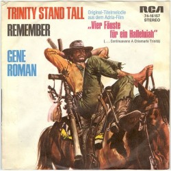 Roman Gene – Trinity Stand Tall / Remember|1972    RCA Victor – 74-16157-Single