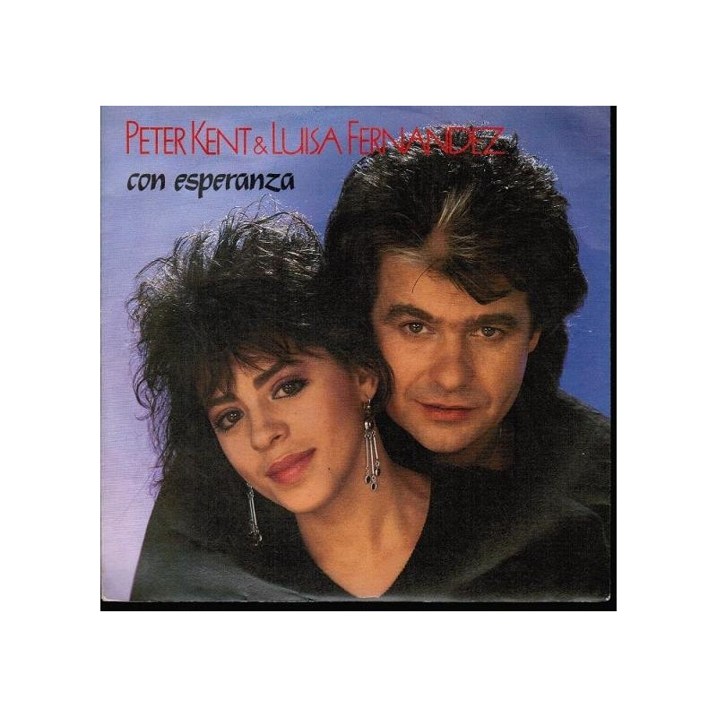 Kent Peter & Luisa Fernandez– Con Esperanza|1987     Bellaphon – 100-31-030-Single