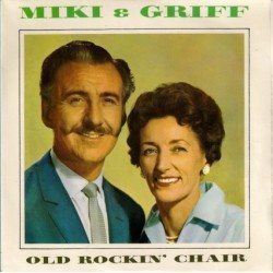 Miki & Griff – Old Rockin' Chair|1965 Pye Records – NEP 24207-Single