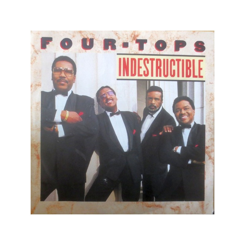 Four Tops – Indestructible|1988 Arista – 111 510-Single