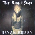 Ferry Bryan – The Right Stuff|1987 Virgin 109 449-Single