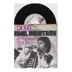 Dimitrov Emil – Djulia - Je Chanterai Pour Toi|1972    12031 AT-Single