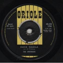 Spotnicks The – Hava Nagila|1963 Oriole – 45-CB 1790-Single