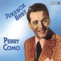 Como ‎Perry – Jukebox Baby|1988 Bear Family Records ‎– BFX 15306