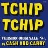 Cash And Carry‎– Tchip Tchip|1973 Barclay ‎– 61.888-Single