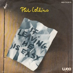 Collins ‎Phil – If Leaving Me Is Easy|1981 WEA 79 225-Single