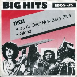 Them – It's All Over Baby Blue / Gloria|1987 Decca ‎– 6.14909 AC-Single