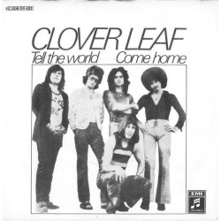 Clover Leaf – Tell The World / Come Home|1971 Columbia – 1C 006-24 431-Single