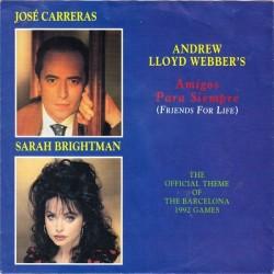 Carreras José & Sarah Brightman – Amigos Para Siempre (Friends For Life)|1992 Polydor – 863 308-7-Single